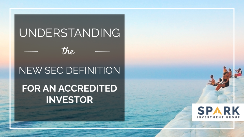 Understanding The New SEC Definition For An Accredited Investor