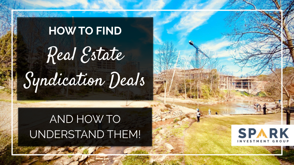 How to Find Real Estate Syndication Deals (& Understand Your Options)