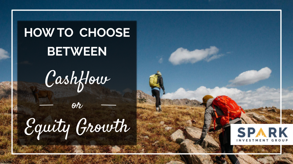 How To Choose Between Cash Flow Or Equity Growth