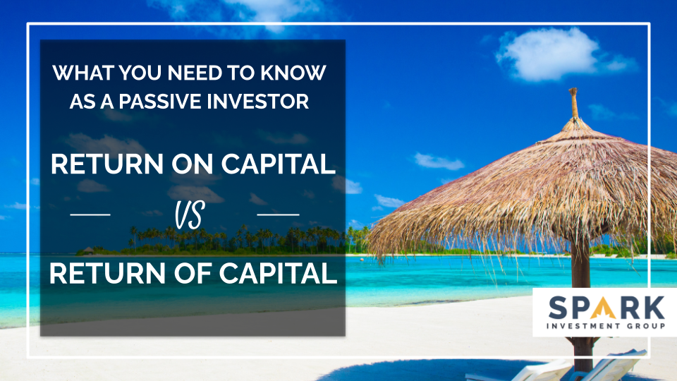 Return on Capital vs Return of Capital: What You Need to Know as a Passive Investor